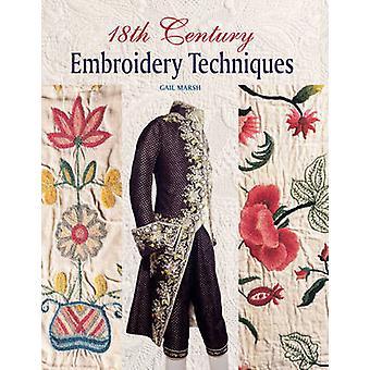 18e eeuw borduurwerk technieken door Gail Marsh