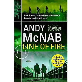 Line of Fire - (Nick Stone Thriller 19) by Line of Fire - (Nick Stone T