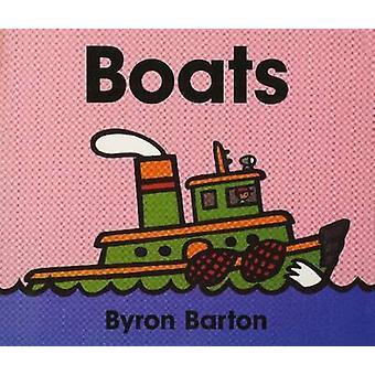 Boats by Byron Barton - Byron Barton - 9780694011650 Book