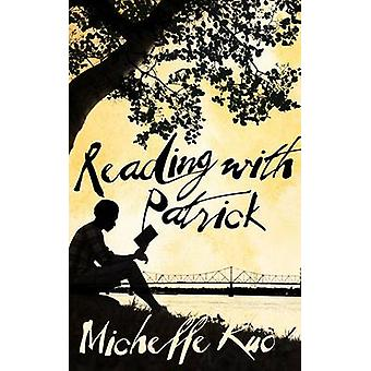 Reading with Patrick by Michelle Kuo - 9781447286073 Book