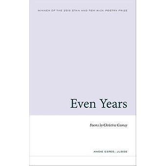 Even Years by Christine Gosnay - 9781606353325 Book