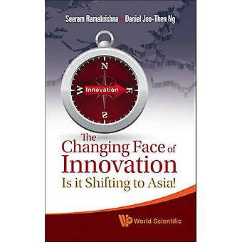 The Change Face of Innovation - Is it Shifting to Asia? by Seeram Rama