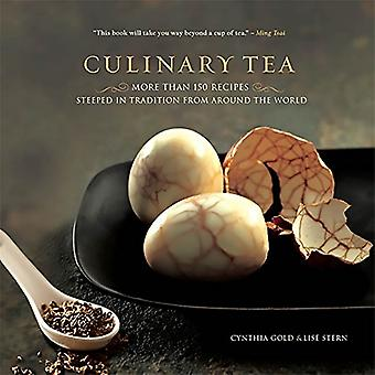 Culinary Tea: More Than 100 Recipes Steeped in Tradition from Around the World