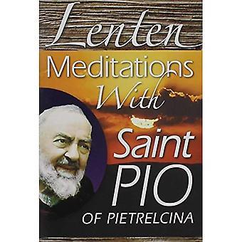 Lenten Meditations with Saint Pio of Pietrelcina