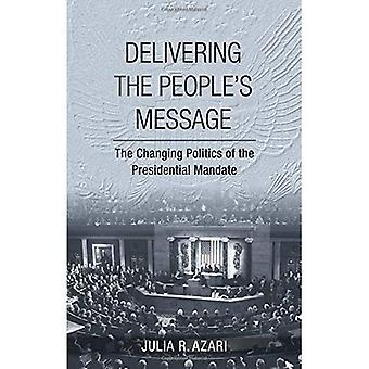 Entregar a mensagem do povo: A política de mudança do mandato presidencial