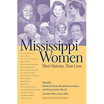 Mississippi Women, Volume 1: Their Histories, Their Lives