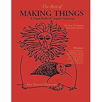 Het beste van het maken van dingen: A Handbook of creatieve ontdekking