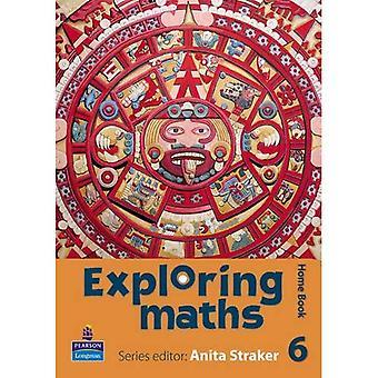 Exploring Maths: Home Book Tier 6