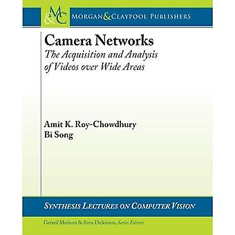 Camera Networks: The Acquisition and Analysis of Videos over Wide Areas (Synthesis Lectures on Computer Vision)