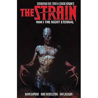 Strain, The Volume 5 The Night Eternal