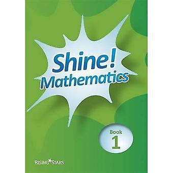Shine! Pupil Book 1 (Shine! Mathematics)