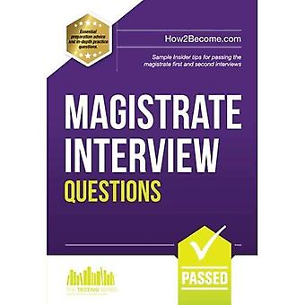 Magistrate Interview Questions: How to pass the magistrate first and second interviews: 1 (Testing Series)