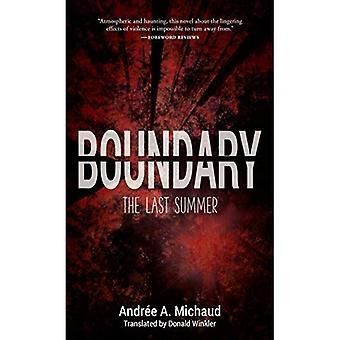 Boundary: The Last Summer