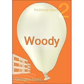 Woody: Samlingen College Set 1 - för motvilliga läsare: 2