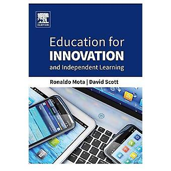 Educação para inovação e aprendizagem independente por Mota & Ronaldo