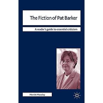 Pat Barker jäseneltä Moseley & Merritt Fiction