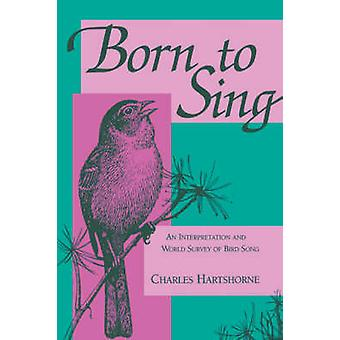 Born to Sing by Hartshorne & Charles