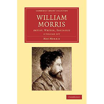 William Morris  2 Volume Set by Morris & May