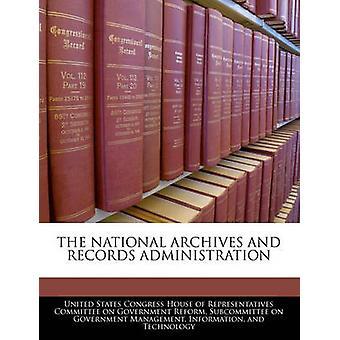 Os arquivos nacionais e administração de registros pela casa do Congresso dos Estados Unidos de repre