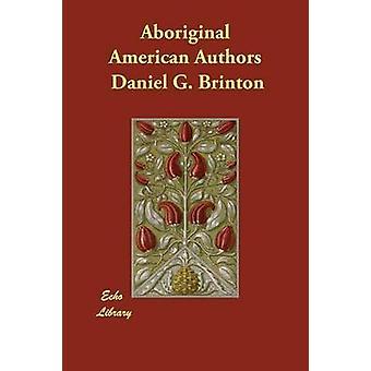 Alkuperäisväestön amerikkalainen kirjailijat Brinton & Daniel G.