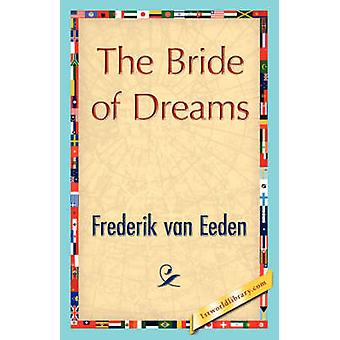La novia de sueños por Frederik Van Eeden y Van Eeden