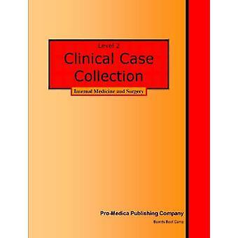 Nivå 2 kliniska fall samling internmedicin och kirurgi av Dolinski & Msc Phd göra Lori en.