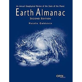 Jorden Almanak en årlig geofysiske gennemgang af Planet anden udgave af Goldstein & Natalie sundhedstilstand