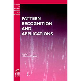 Pattern Recognition and Applications by Torres & M. I.