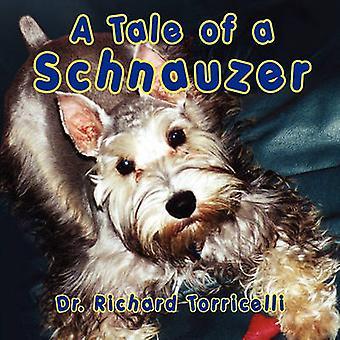 Un conte d'un Schnauzer de Torricelli & Dr Richard