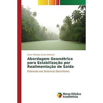Abordagem Geomtrica para Estabilizao por Realimentao de Sada par Llanos Villarreal Elmer Rolando