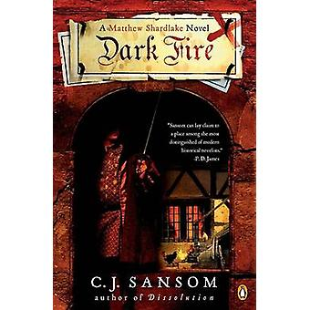 Dark Fire by C J Sansom - 9780143036432 Book
