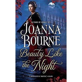 Beauty Like the Night by Joanna Bourne - 9780425260838 Book