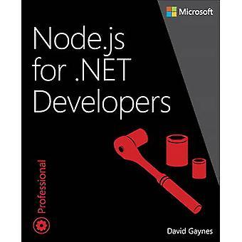 Node.js for .NET Developers by Daivd Gaynes - 9780735662988 Book