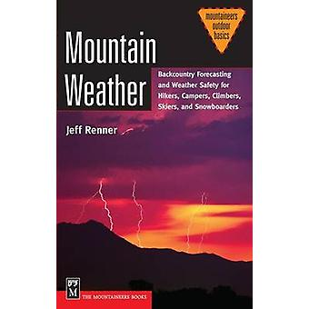 Mountain Weather - Backcountry Forecasting and Weather Safety for Hike