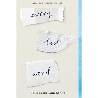 Every Last Word by Tamara Ireland Stone - 9781484723647 Book
