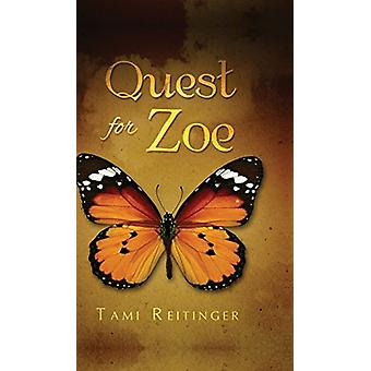 Quest for Zoe by Tami Reitinger - 9781682547441 Book