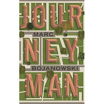 Journeyman by Marc Bojanowski - 9781783782512 Book