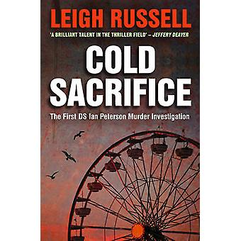 Cold Sacrifice by Leigh Russell - 9781843441502 Book
