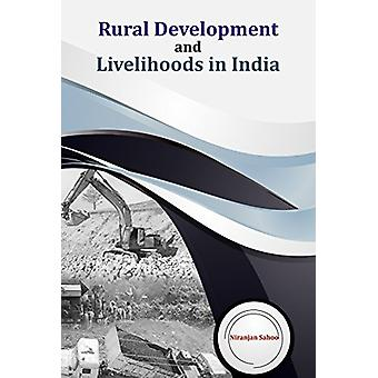 Rural Development and Livelihoods in India - 9788177084603 Book
