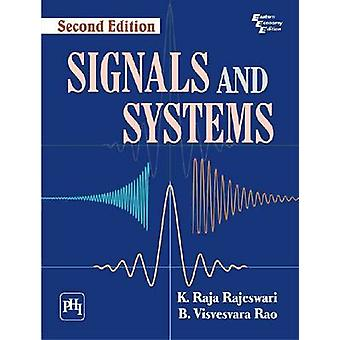 Signals and Systems (2nd Revised edition) by K. Raja Rajeswari - B. V
