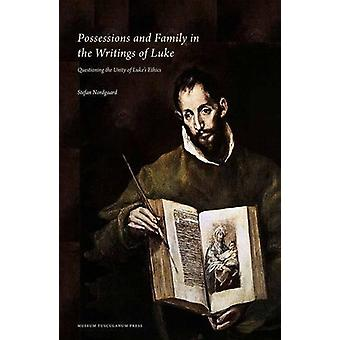 Possessions & Family in the Writings of Luke - Questioning the Unity o