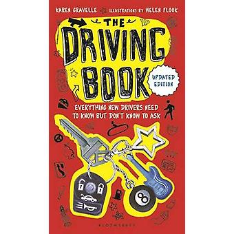 The Driving Book - Everything New Drivers Need to Know But Don't Know