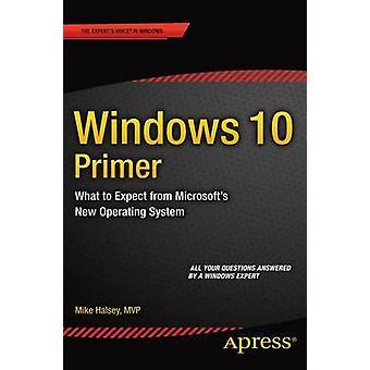 Windows 10 Primer was erwarten Sie von Microsofts neues Betriebssystem von Halsey & Mike