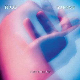 Nico Yaryan - bare fortælle mig [Vinyl] USA import