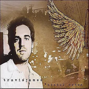 Travis James - importación de Estados Unidos notas mentales [CD]