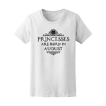 Princesses Are Born In August Tee Women's -Image by Shutterstock