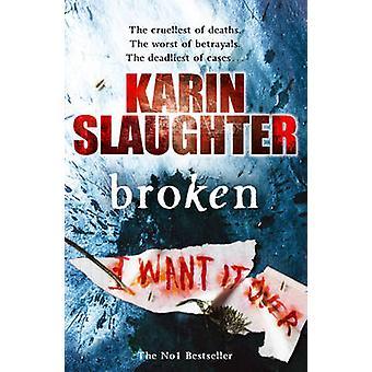 Gebrochen von Karin Slaughter - 9780099509769 Buch