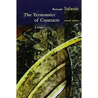 The Economics of Contracts - A Primer by Bernard Salanie - 97802625342