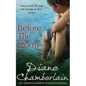 Voordat de Storm door Diane Chamberlain - 9780778303381 boek