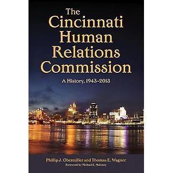Cincinnati människaförbindelsen kommissionens - en historia - 1943-2013 genom P